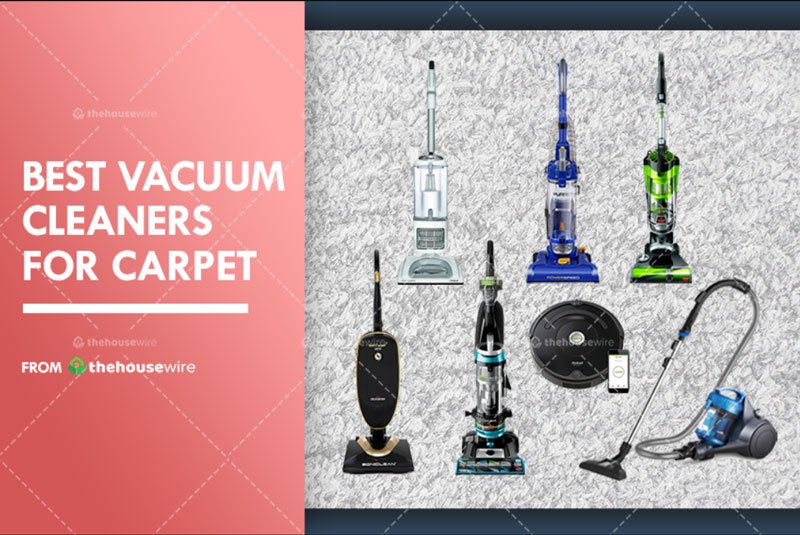 The 7 Best Vacuums for Carpets to Buy in 2020