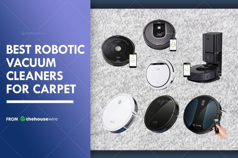 The 7 Best Robotic Vacuum Cleaners for Carpet Of 2020