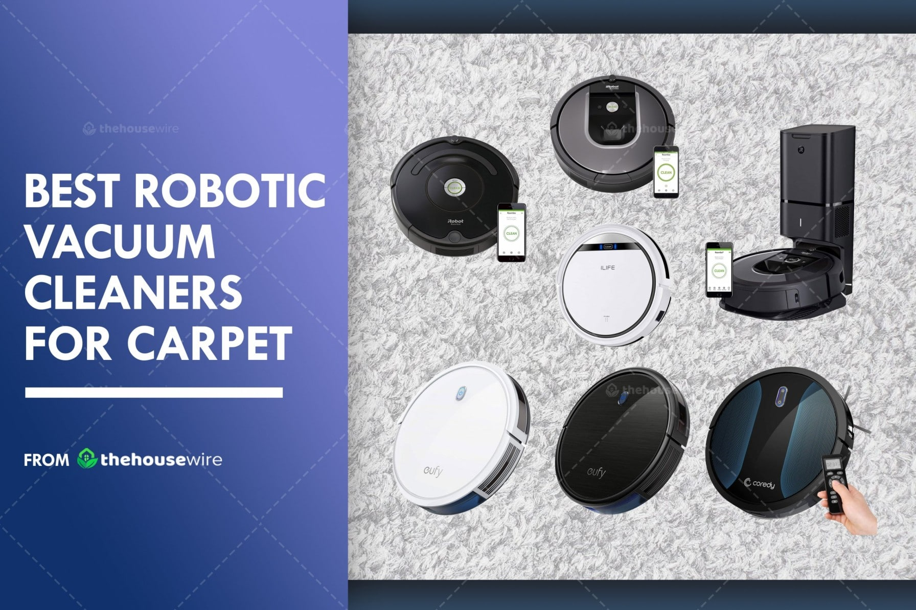 The 7 Best Robotic Vacuum Cleaners for Carpet of 2021