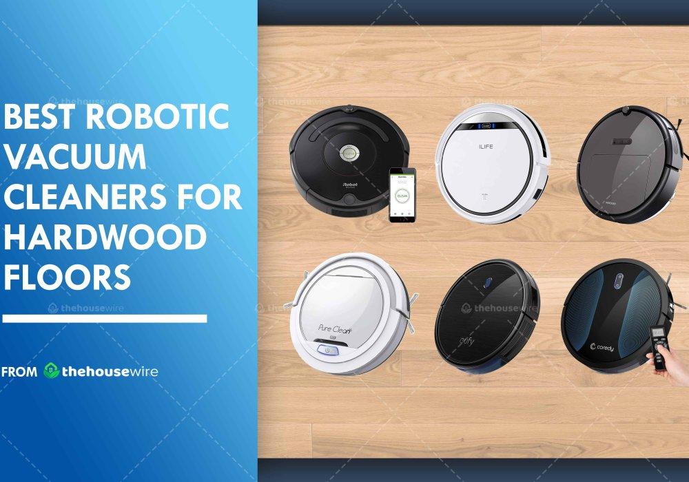 best-robotic-vacuum-cleaners-for-hardwood-floors