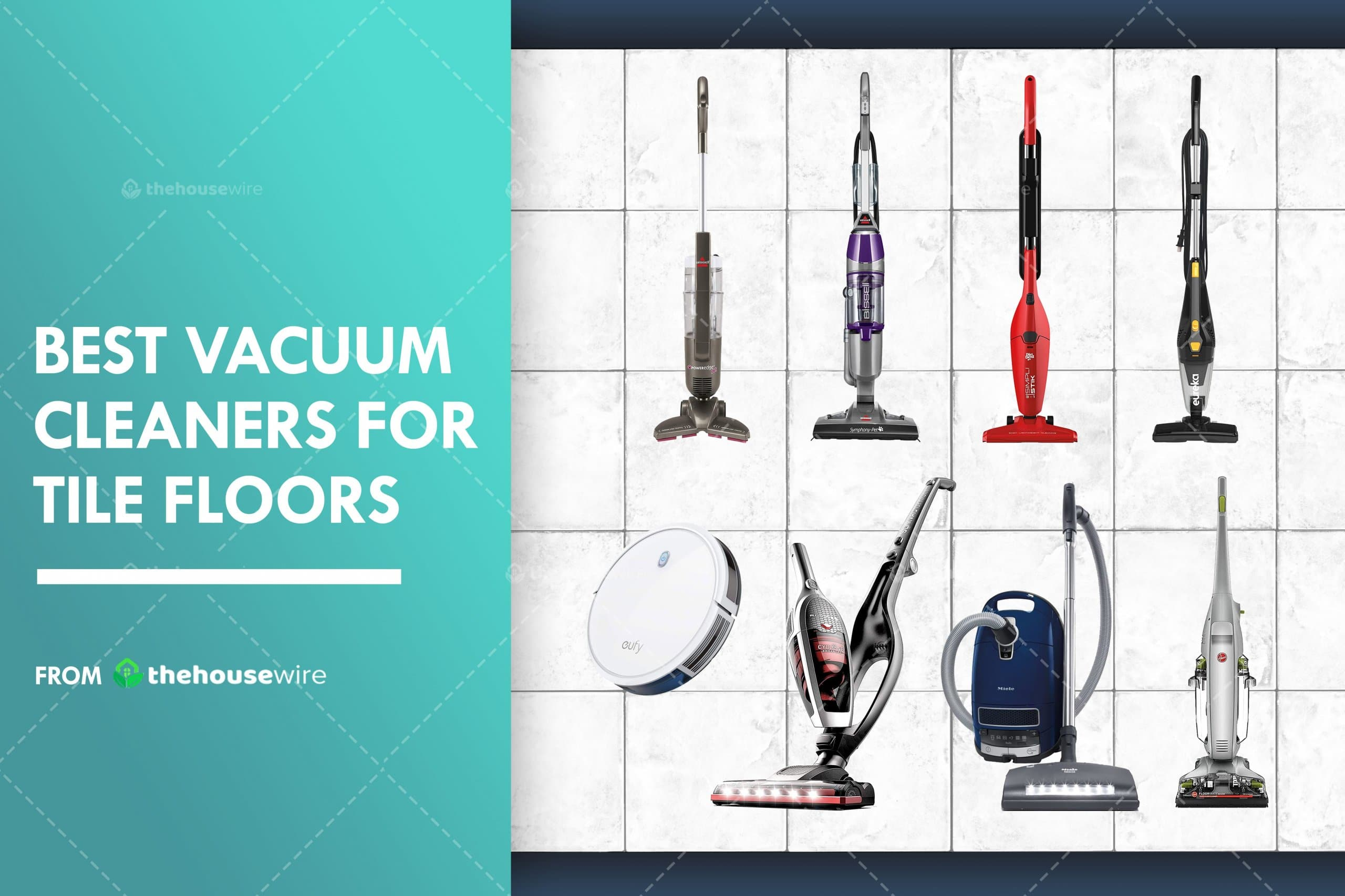 The 8 Best Vacuum Cleaners For Tile Floors of 2021