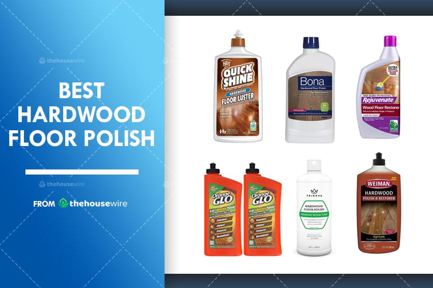 The 6 Best Hardwood Floor Polish of 2021