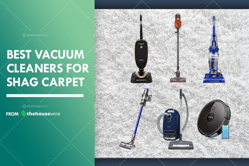 The 6 Best Vacuum Cleaners For Shag Carpet of 2021