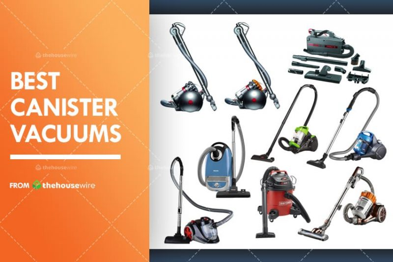 The 9 Best Canister Vacuums Of 2020